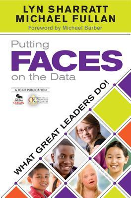 Putting FACES on the Data: What Great Leaders Do