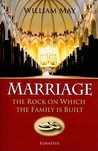 Marriage: The Rock on Which the Family Is Built
