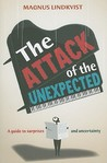 The Attack of the Unexpected: A Guide to Surprises and Uncertainty