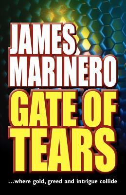 Gate of Tears by James Marinero