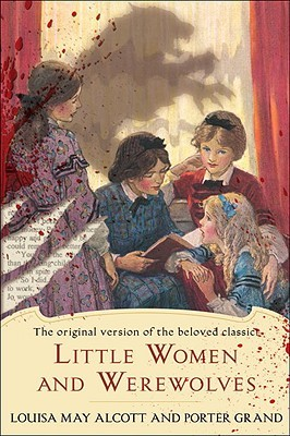 Little Women and Werewolves by Porter Grand