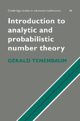 Introduction to Analytic and Probabilistic Number Theory by G. Tenenbaum