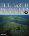 Earth from the Air: Children's Edition