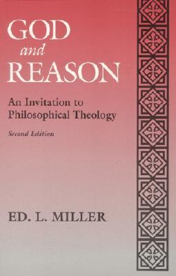 God and Reason: An Invitation to Philosophical Theology