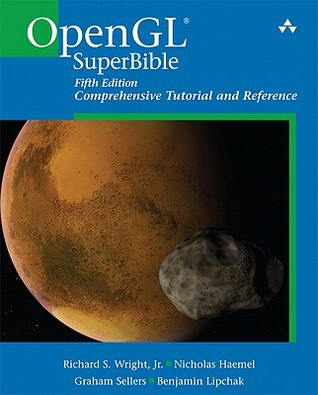 OpenGL SuperBible by Richard S. Wright Jr.