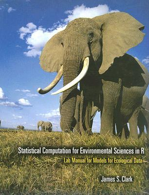 Statistical Computation for Environmental Sciences in R: Lab Manual for Models for Ecological Data