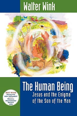 The Human Being: Jesus and the Enigma of the Son of the Man