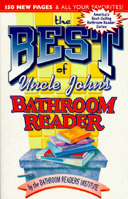 The Best of Uncle John's Bathroom Reader by Bathroom Readers' Institute