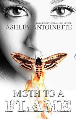 Moth to a Flame by Ashley Antoinette