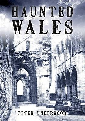 Haunted Wales