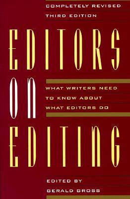 Editors on Editing by Gerald C. Gross