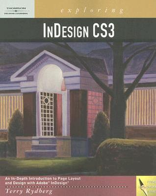 Exploring InDesign CS3 [With CDROM]