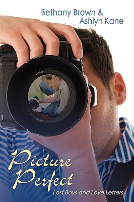Picture Perfect by Bethany Brown