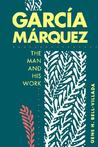 Garcia Marquez: The Man and His Work