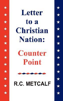 Letter to a Christian Nation: Counter Point
