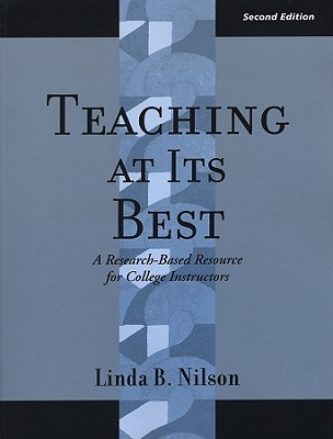 Teaching at Its Best by Linda B. Nilson