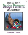 Visual Basic Design Patterns VB 6.0 and VB.NET (With CD-ROm)