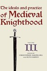 The Ideals and Practice of Medieval Knighthood, Volume III: Papers from the Fourth Strawberry Hill Conference, 1988