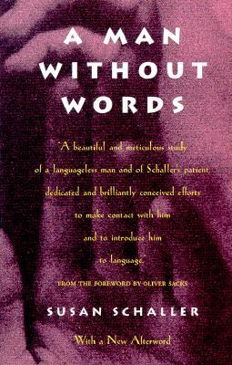 A Man Without Words by Susan Schaller