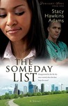 The Someday List by Stacy Hawkins Adams