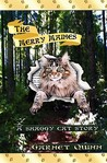 The Merry Maines: A Shaggy Cat Story