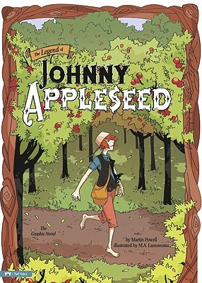 The Legend of Johnny Appleseed by Martin Powell