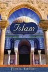 Islam: The Straight Path Updated with New Epilogue