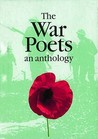 The War Poets an Anthology