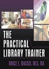 The Practical Library Trainer