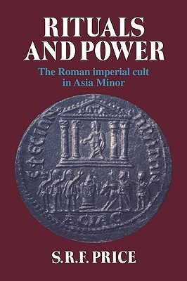Rituals and Power by S.R.F. Price