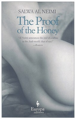 The Proof of the Honey by Salwa Al Neimi