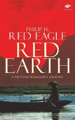 Red Earth: A Vietnam Warrior's Journey