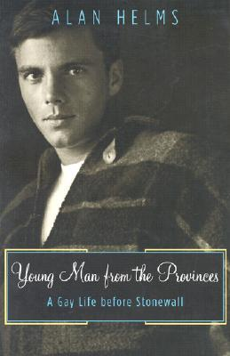 Young Man From The Provinces by Alan Helms