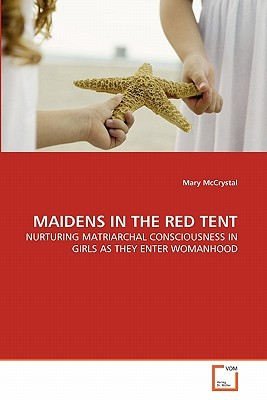 Maidens in the Red Tent