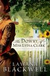 The Dowry of Miss Lydia Clark (Gresham Chronicles, #3)