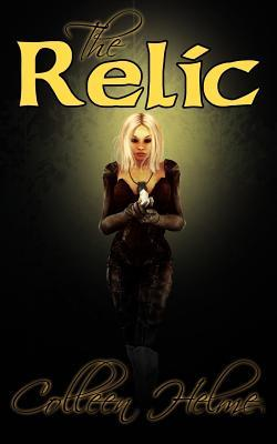 The Relic (Flame of Destiny #2)