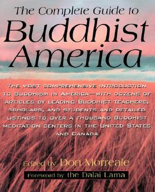 Complete Guide to Buddhist America by Don Morreale