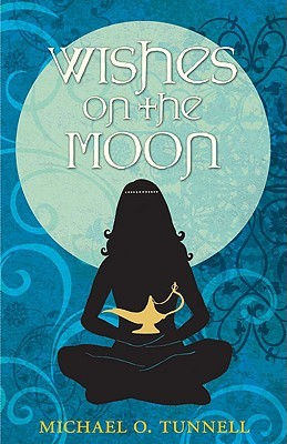 Wishes on the Moon by Michael O. Tunnell