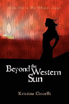 Beyond the Western Sun by Kristina Circelli