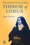 The Spiritual Genius of St. Therese of Lisieux
