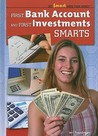 First Bank Account and First Investments Smarts
