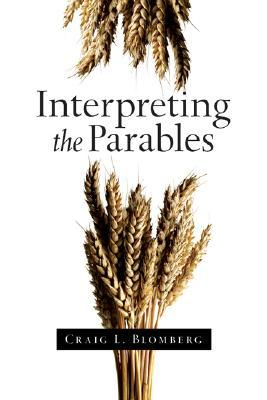 Interpreting the Parables: God's Good News for the World