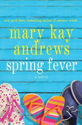 Spring Fever by Mary Kay Andrews