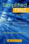 Simplified TRIZ: New Problem Solving Applications for Engineers and Manufacturing Professionals