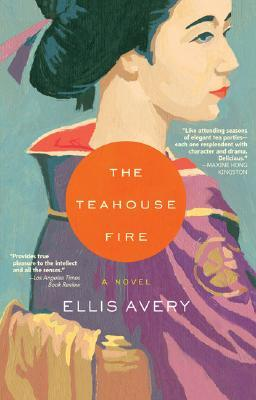 The Teahouse Fire by Ellis Avery