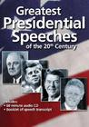 Greatest Presidential Speeches of the 20th Century