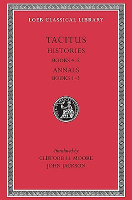 Histories IV-V/Annals I-III by Tacitus