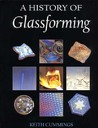 A History Of Glassforming