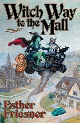 Witch Way to the Mall by Esther M. Friesner