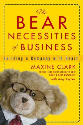 The Bear Necessities of Business: Building a Company with Heart
